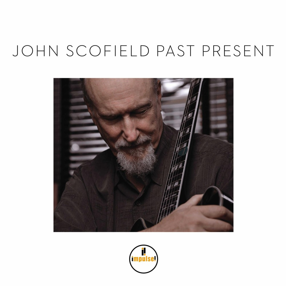 John Scofield, Past Present (Impulse