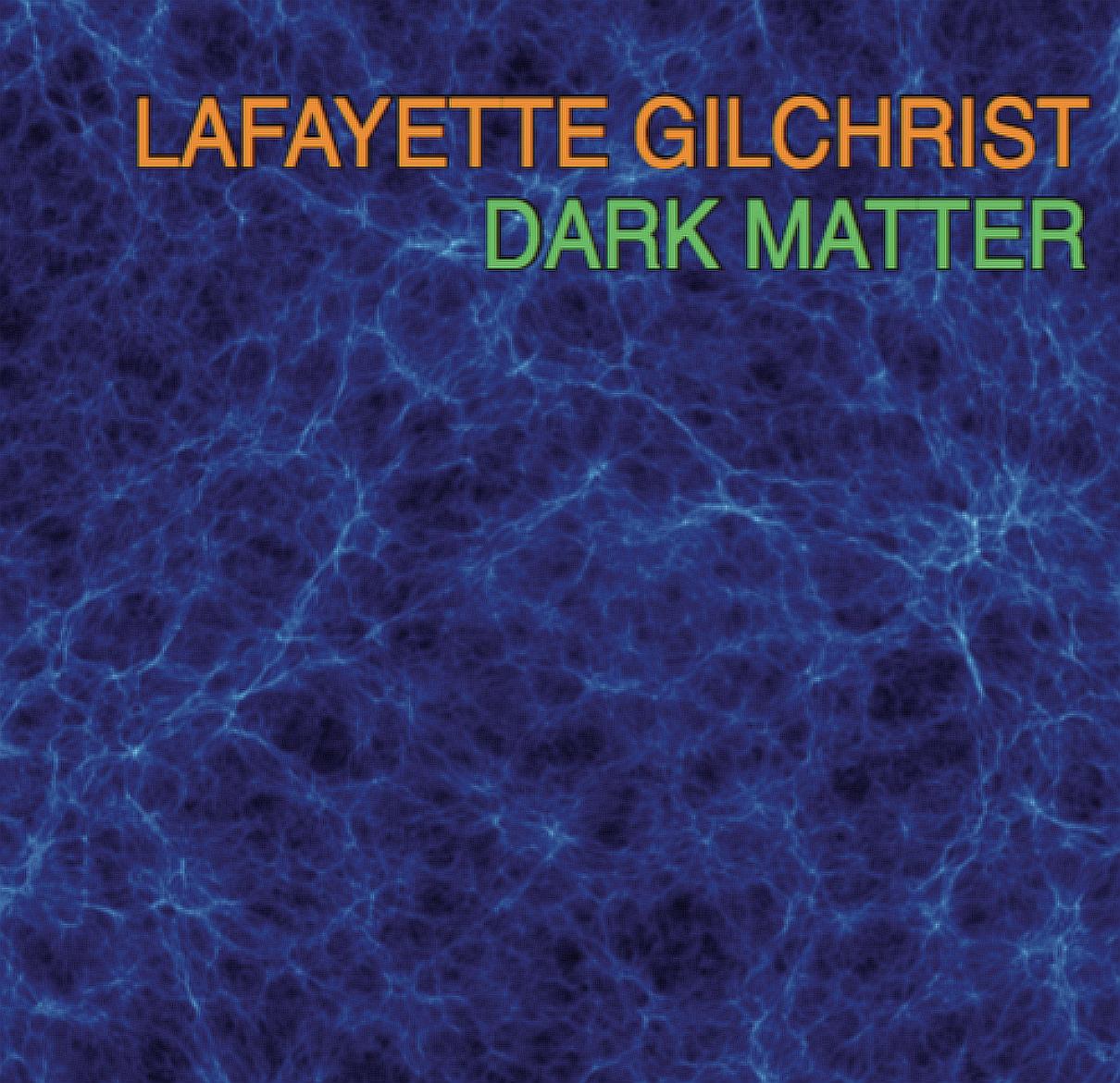 Gilchrist_Dark_Matter_Cover