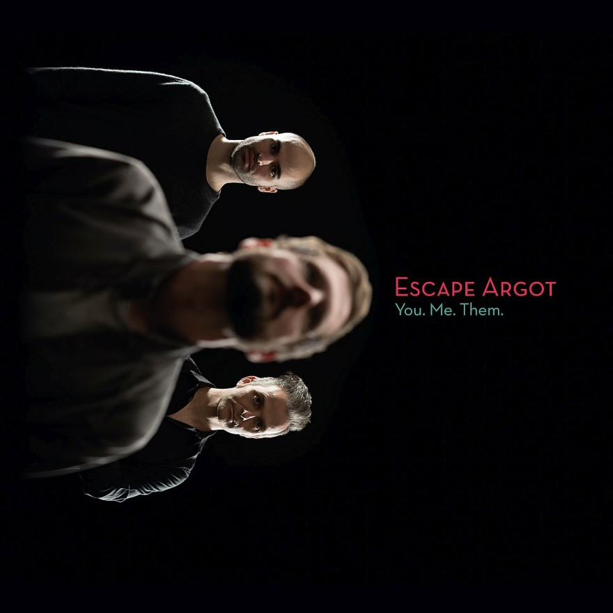 Escape_Argot_You.Me.Them_1200pix