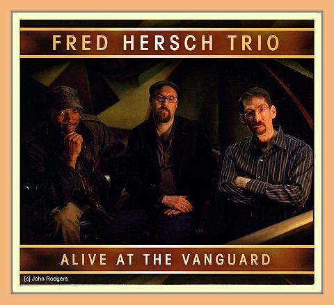 Fred Hersch - Alive at the Vanguard_480pix