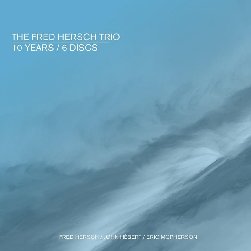 Hersch Trio 10 Years _ 6 Discs 1200pix cover