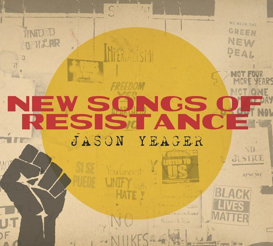 Jason Yeager Songs of Resistance Cover