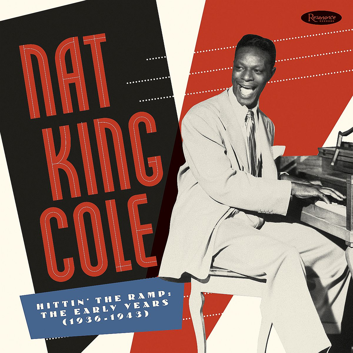 Nat King Cole - Hittin' The Ramp- The Early Years (193 - Nat King Cole - Hittin' the Ramp - Cover Art1200pix