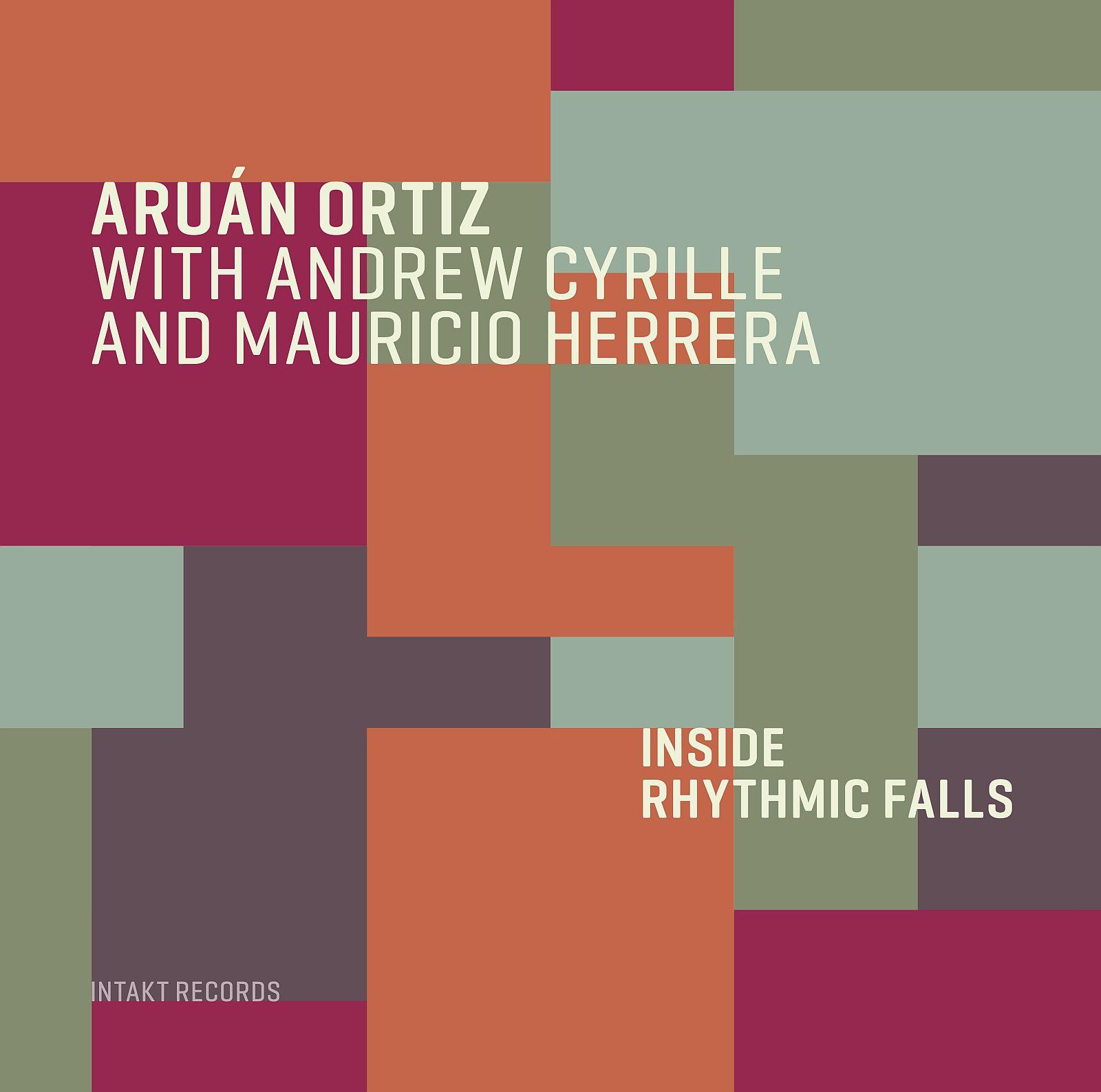 Aruán Ortiz INSIDE RHYTHMIC FALLS 1600pix_cover