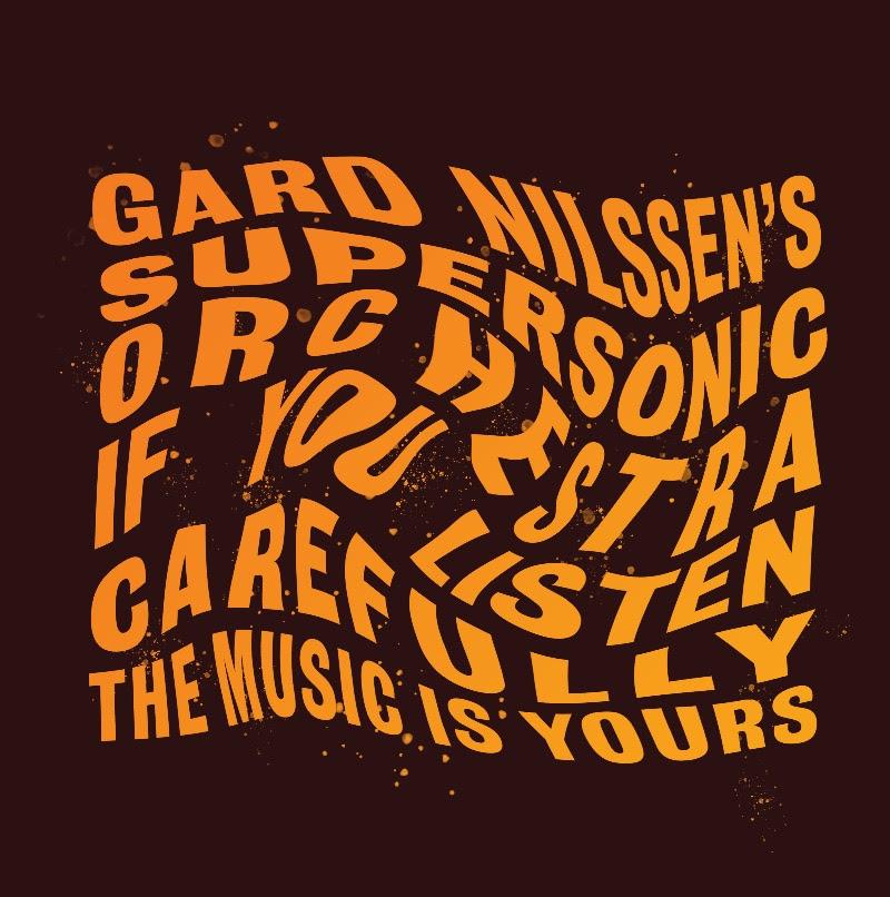 Gard Nilssen's Supersonic Orchestra