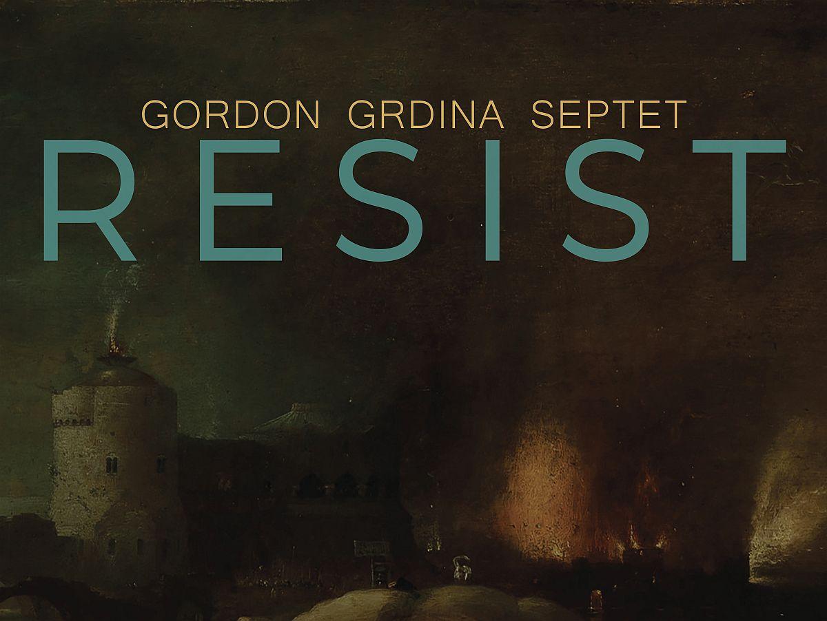Gordon Grdina RESIST 1200dpi_cover
