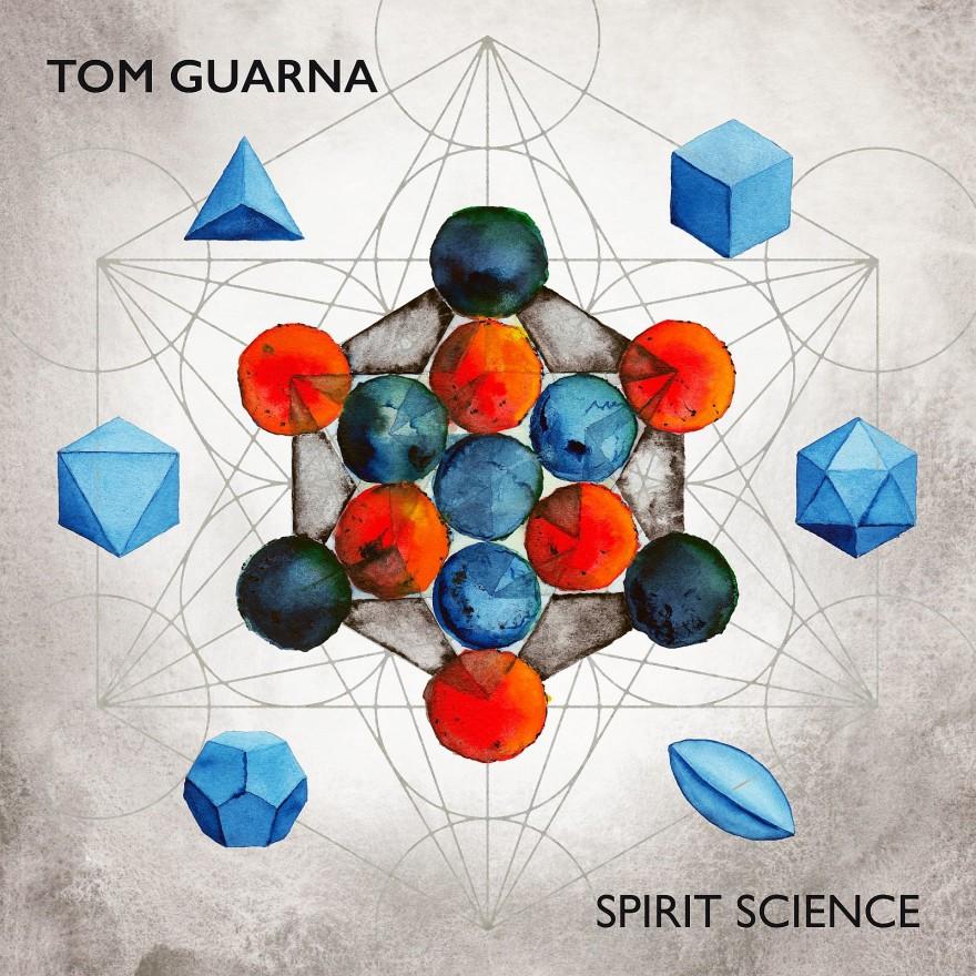 Tom Guarna - Spirit Science _ cover